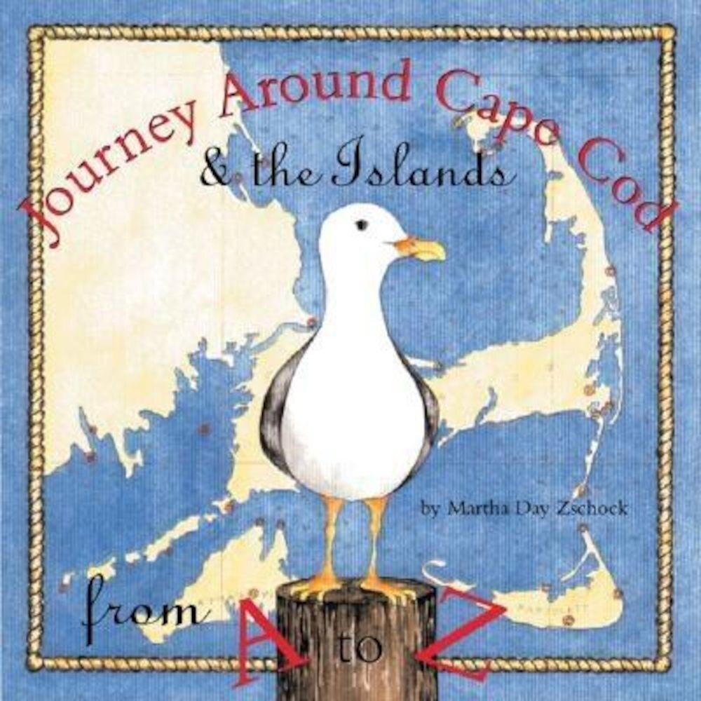 Journey Around Cape Cod from A to Z, Hardcover