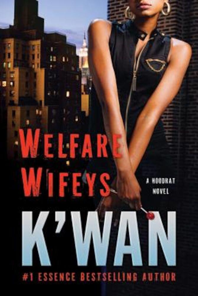 Welfare Wifeys, Paperback