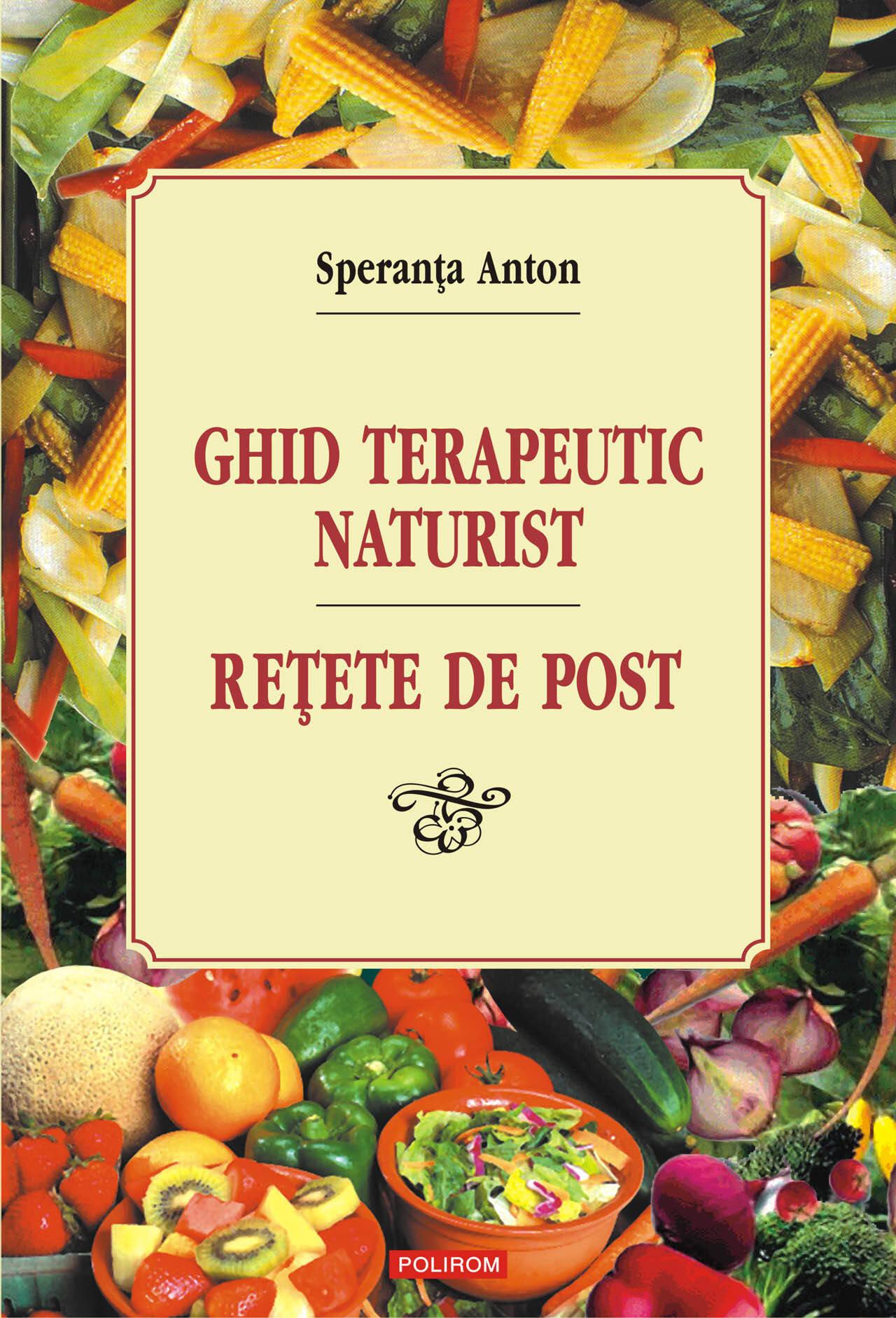 Ghid terapeutic naturist: retete de post (eBook)