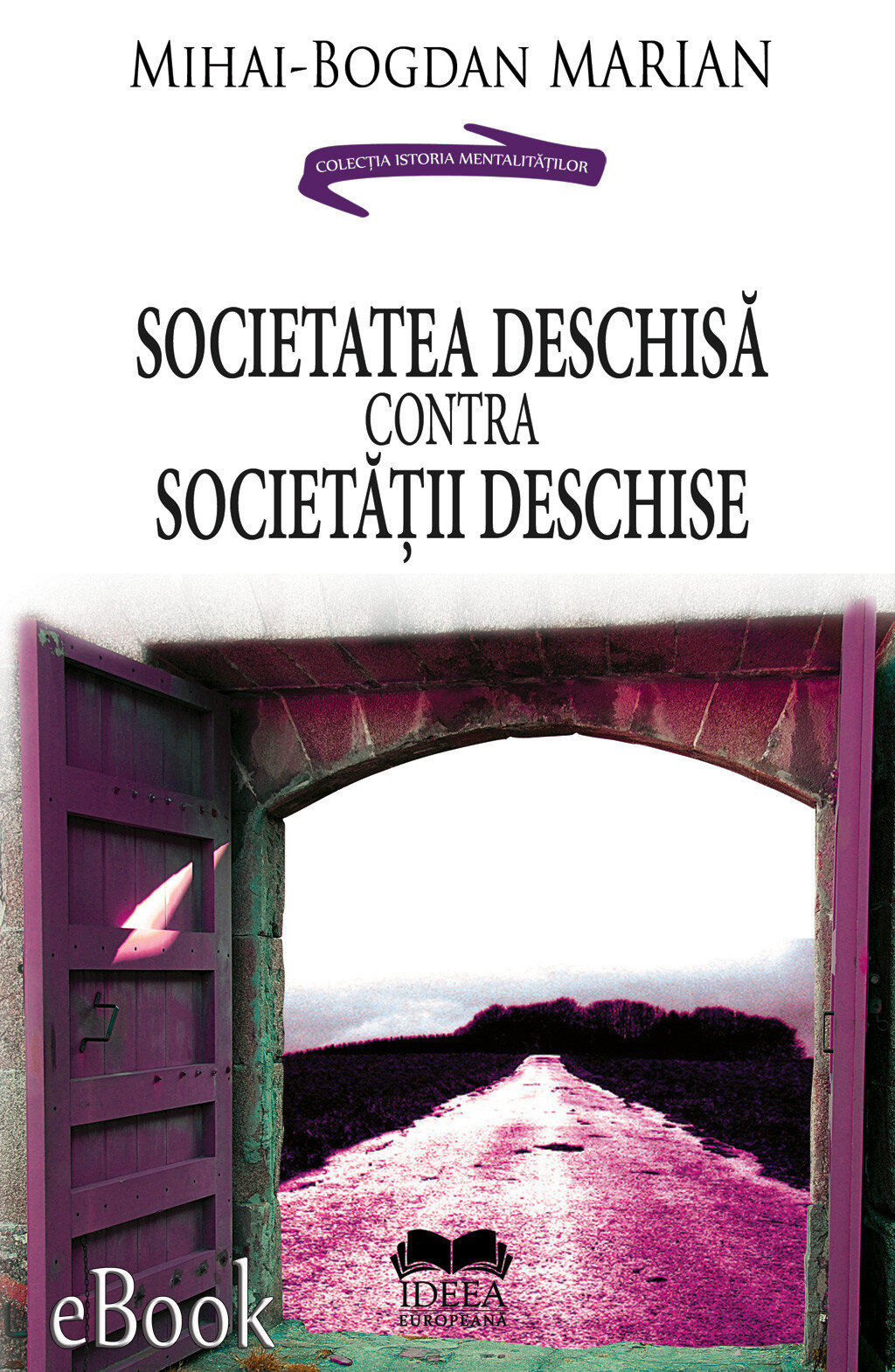 Societatea deschisa contra Societatii deschise (eBook)