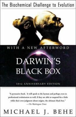Darwin's Black Box: The Biochemical Challenge to Evolution
