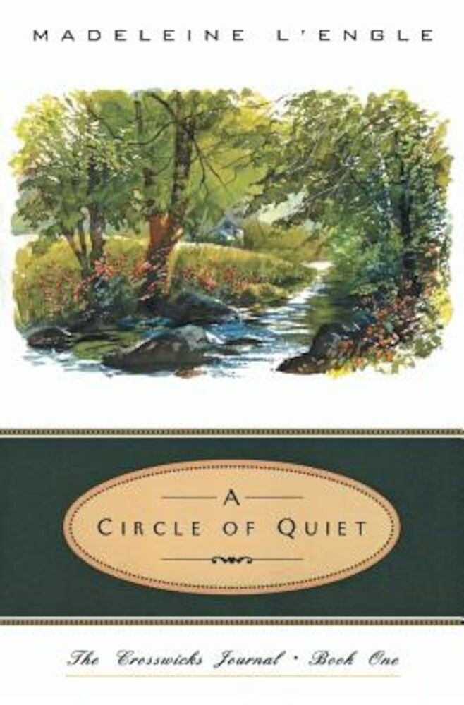 A Circle of Quiet, Paperback