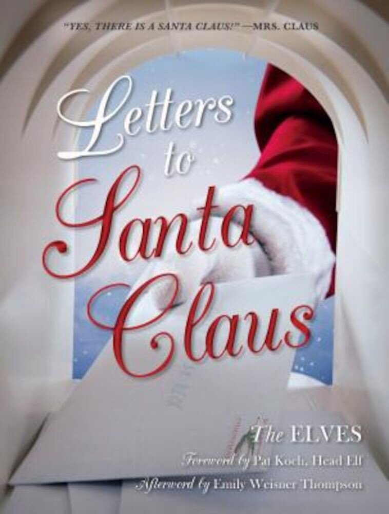 Letters to Santa Claus, Hardcover