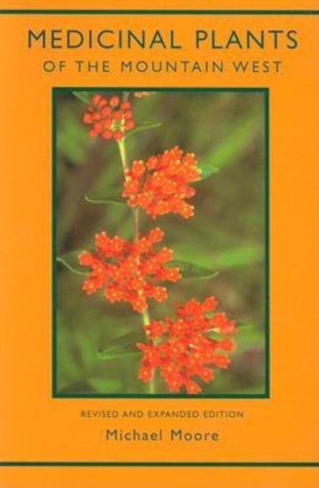 Medicinal Plants of the Mountain West, Paperback