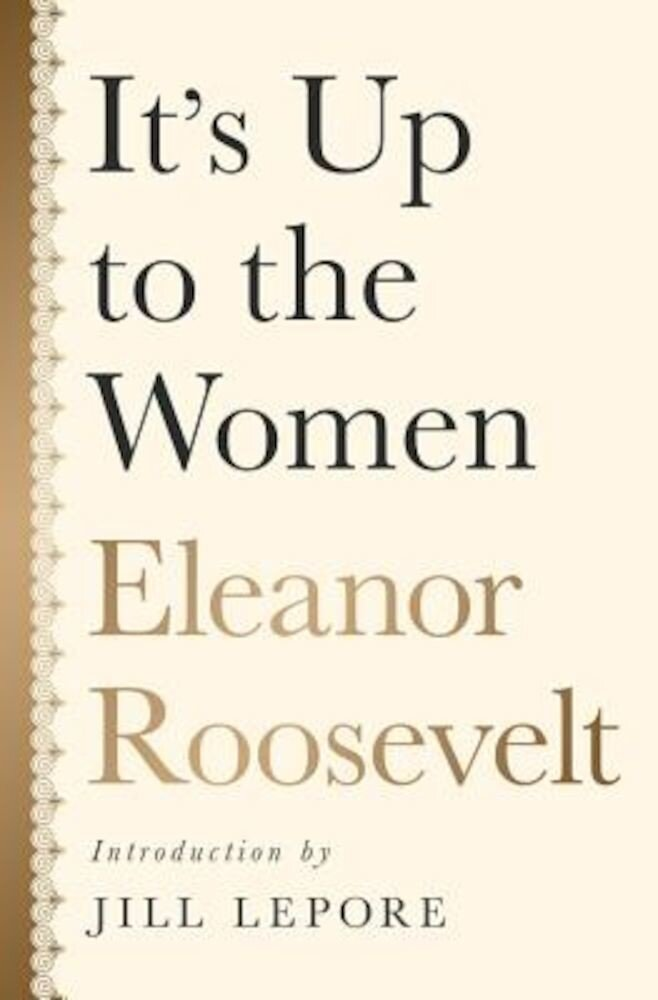 It's Up to the Women, Hardcover