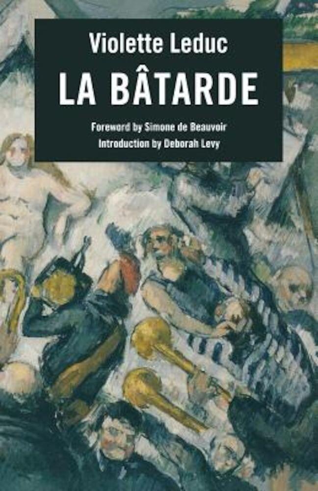 La Batarde = The Bastard, Paperback