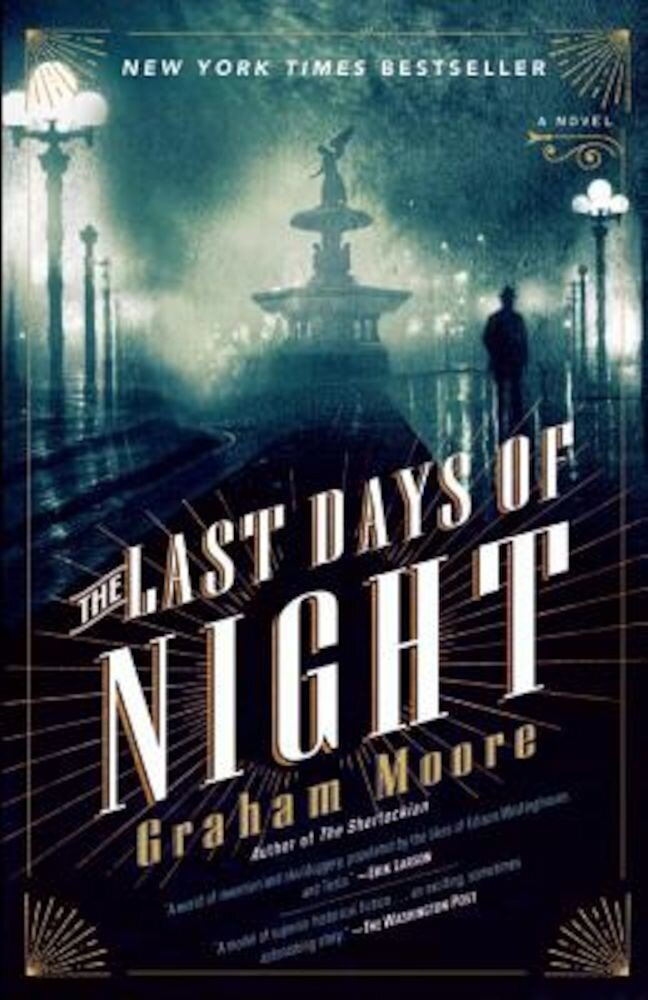 The Last Days of Night, Paperback