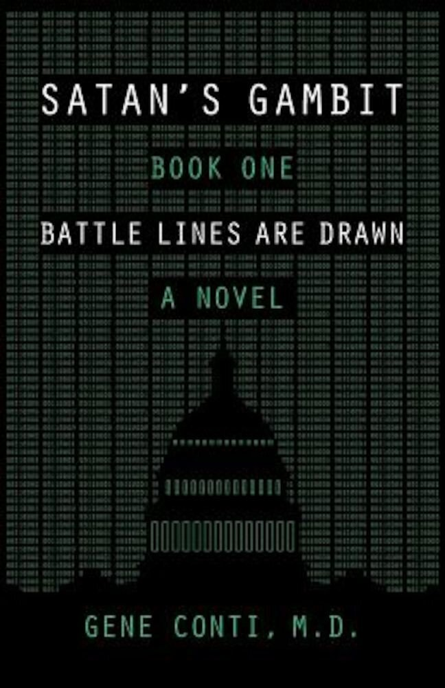 Satan's Gambit: Book One Battle Lines Are Drawn a Novel, Paperback