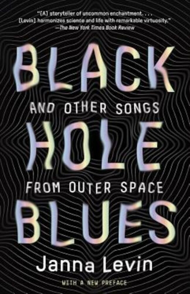Black Hole Blues and Other Songs from Outer Space, Paperback