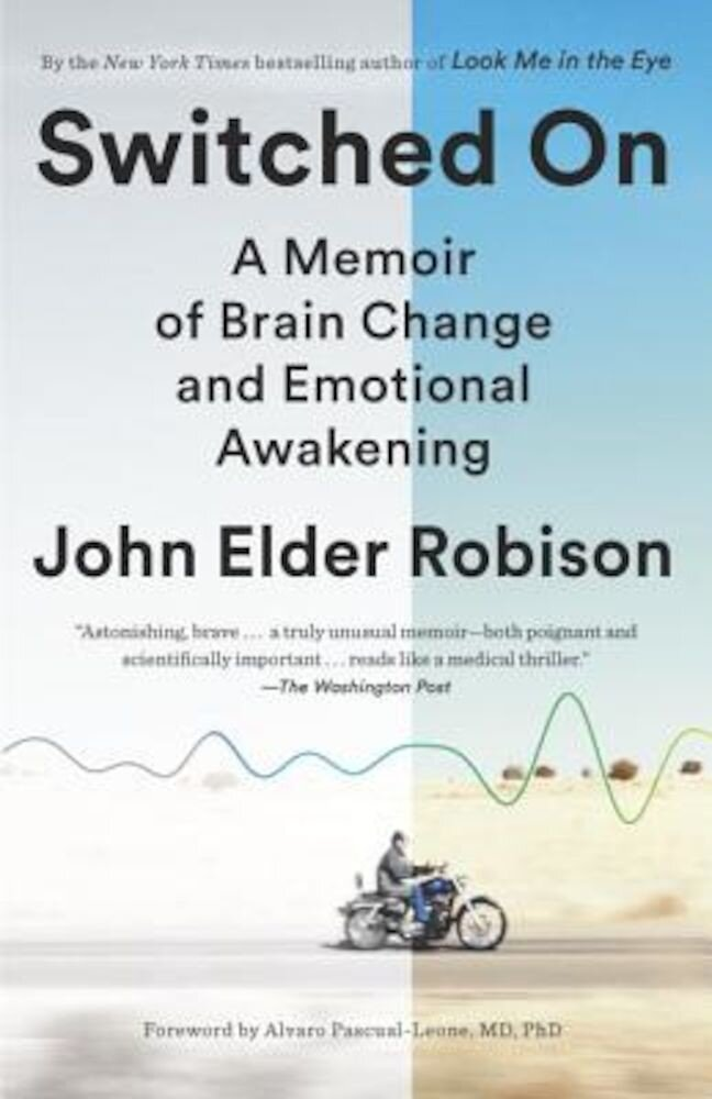 Switched on: A Memoir of Brain Change and Emotional Awakening, Paperback