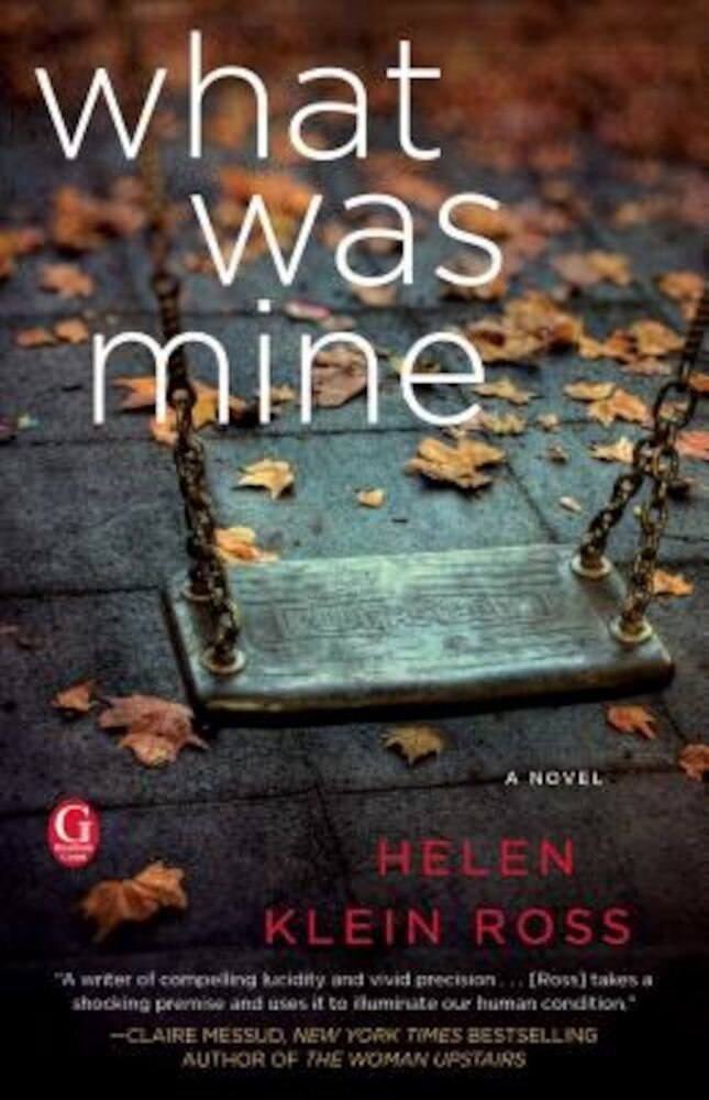 What Was Mine, Paperback