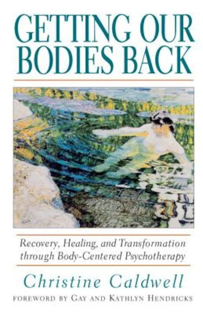 Getting Our Bodies Back, Paperback