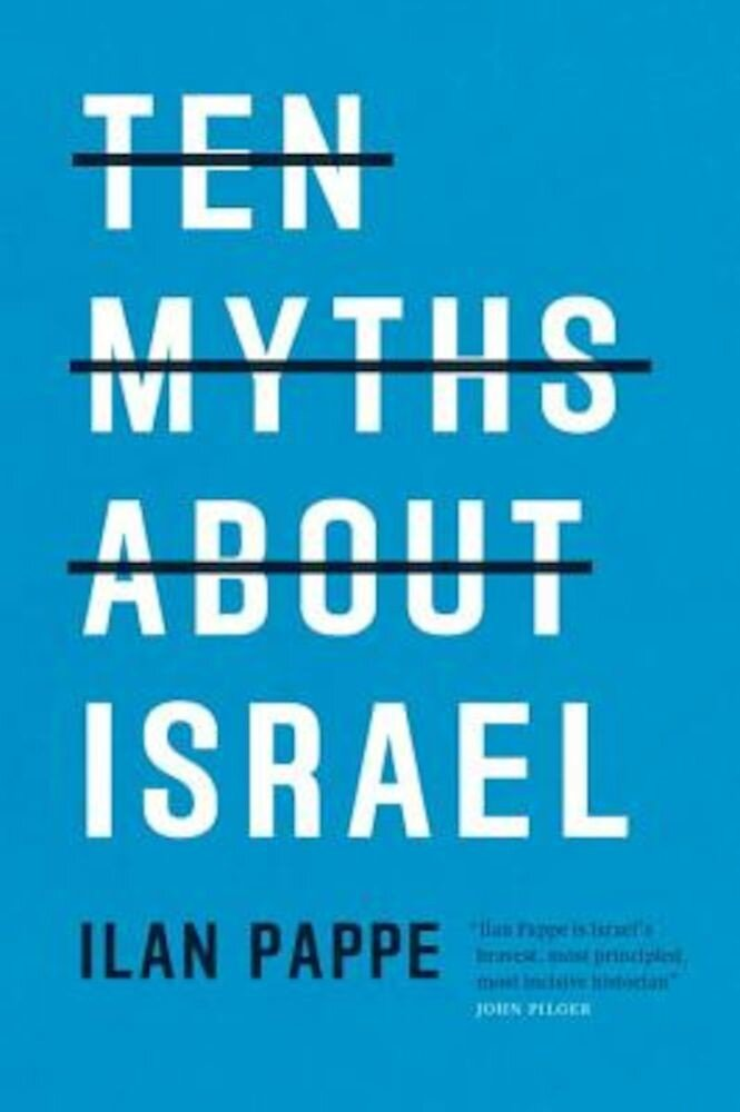 Ten Myths about Israel, Paperback
