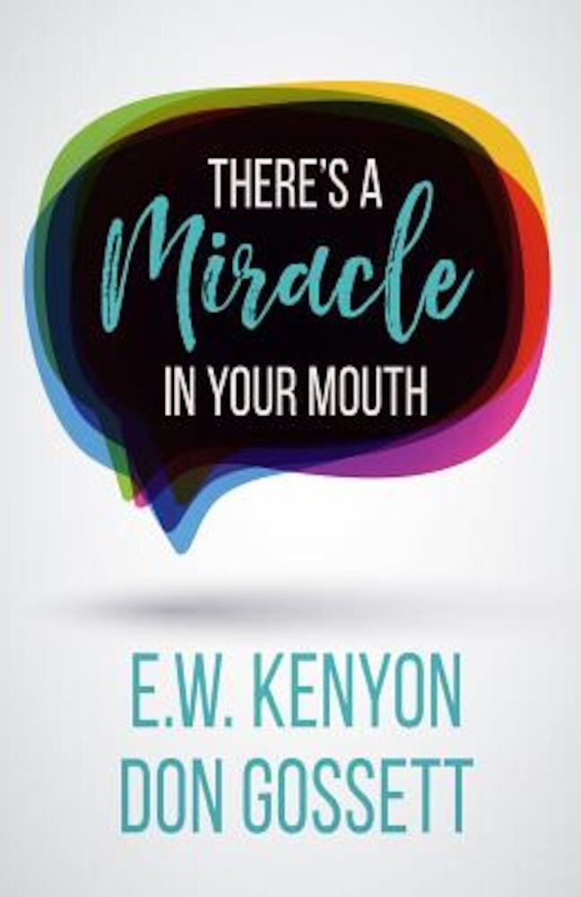There's a Miracle in Your Mouth, Paperback