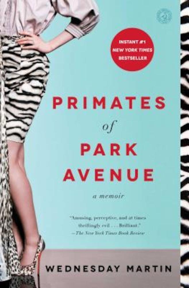Primates of Park Avenue: A Memoir, Paperback