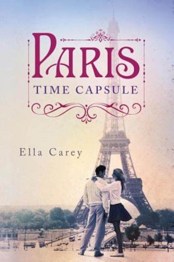 Paris Time Capsule, Paperback