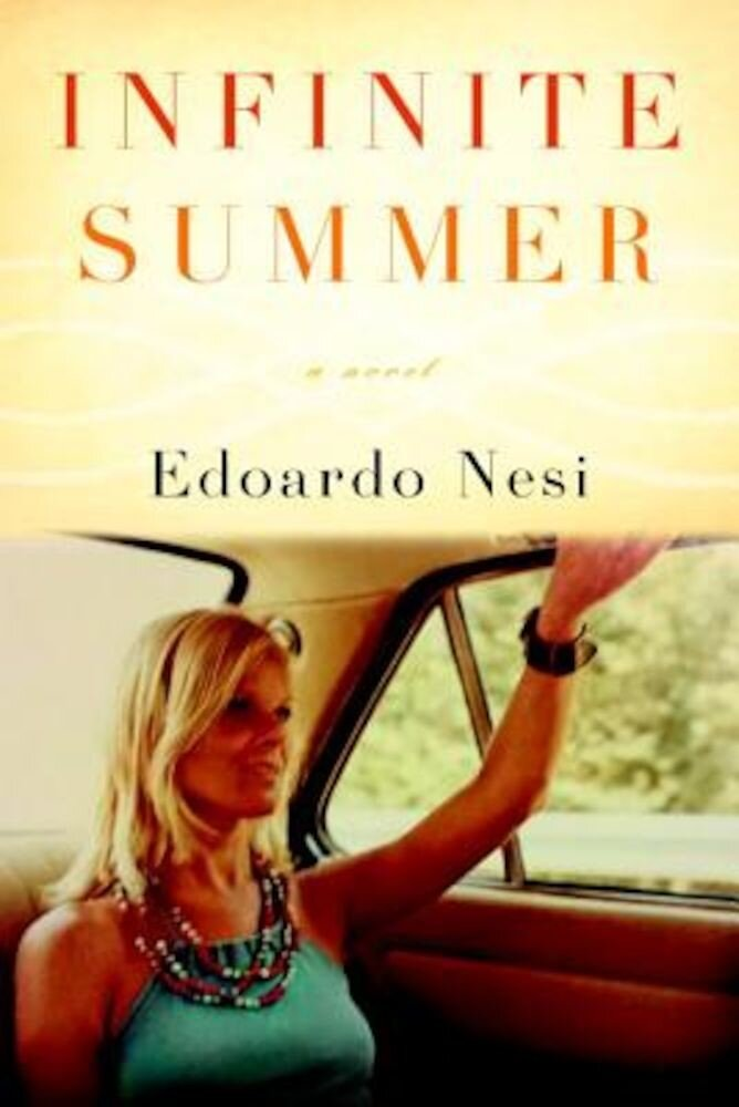 Infinite Summer, Hardcover