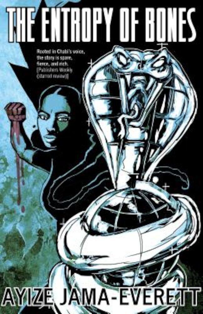 The Entropy of Bones, Paperback