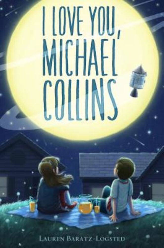 I Love You, Michael Collins, Hardcover