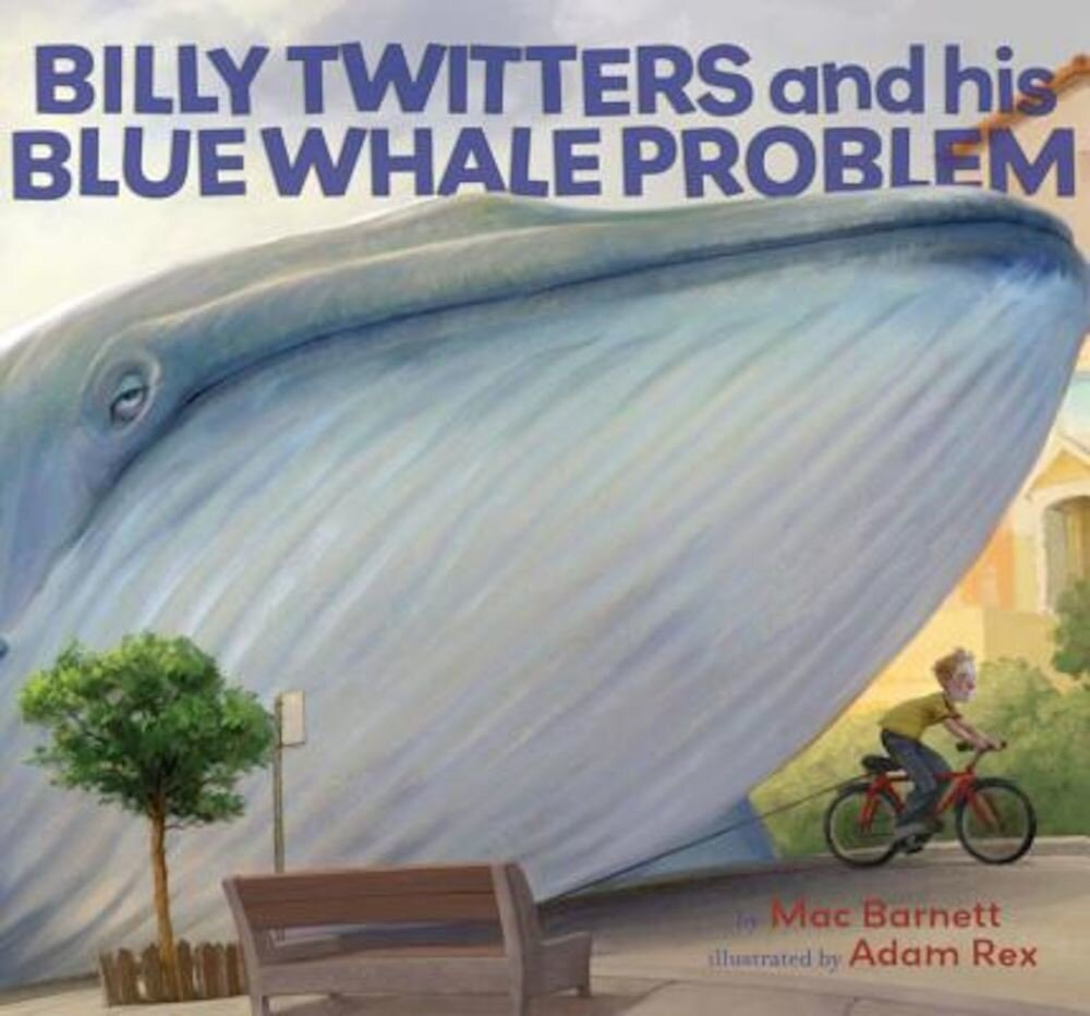 Billy Twitters and His Blue Whale Problem, Hardcover
