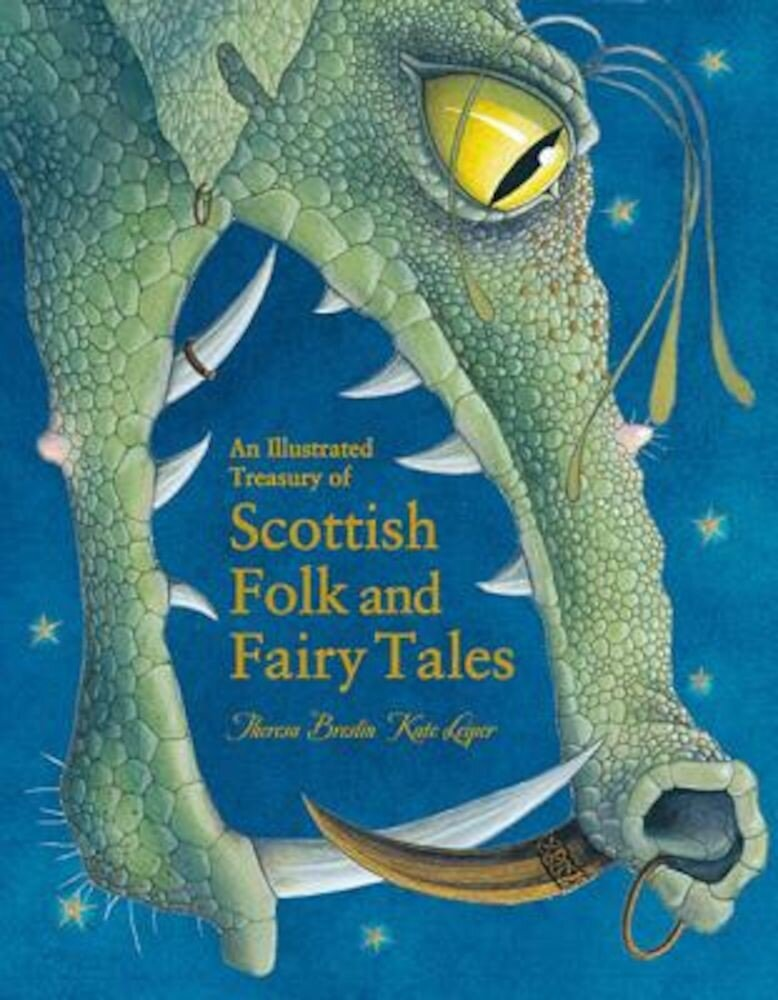 An Illustrated Treasury of Scottish Folk and Fairy Tales, Hardcover