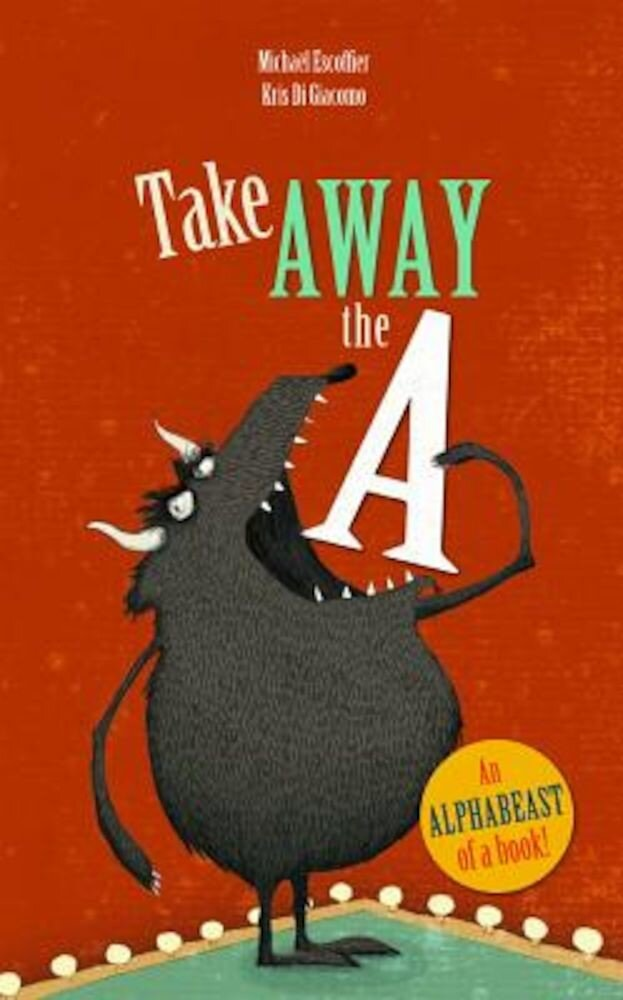 Take Away the a, Hardcover