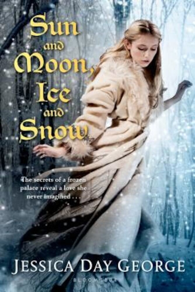 Sun and Moon, Ice and Snow, Paperback