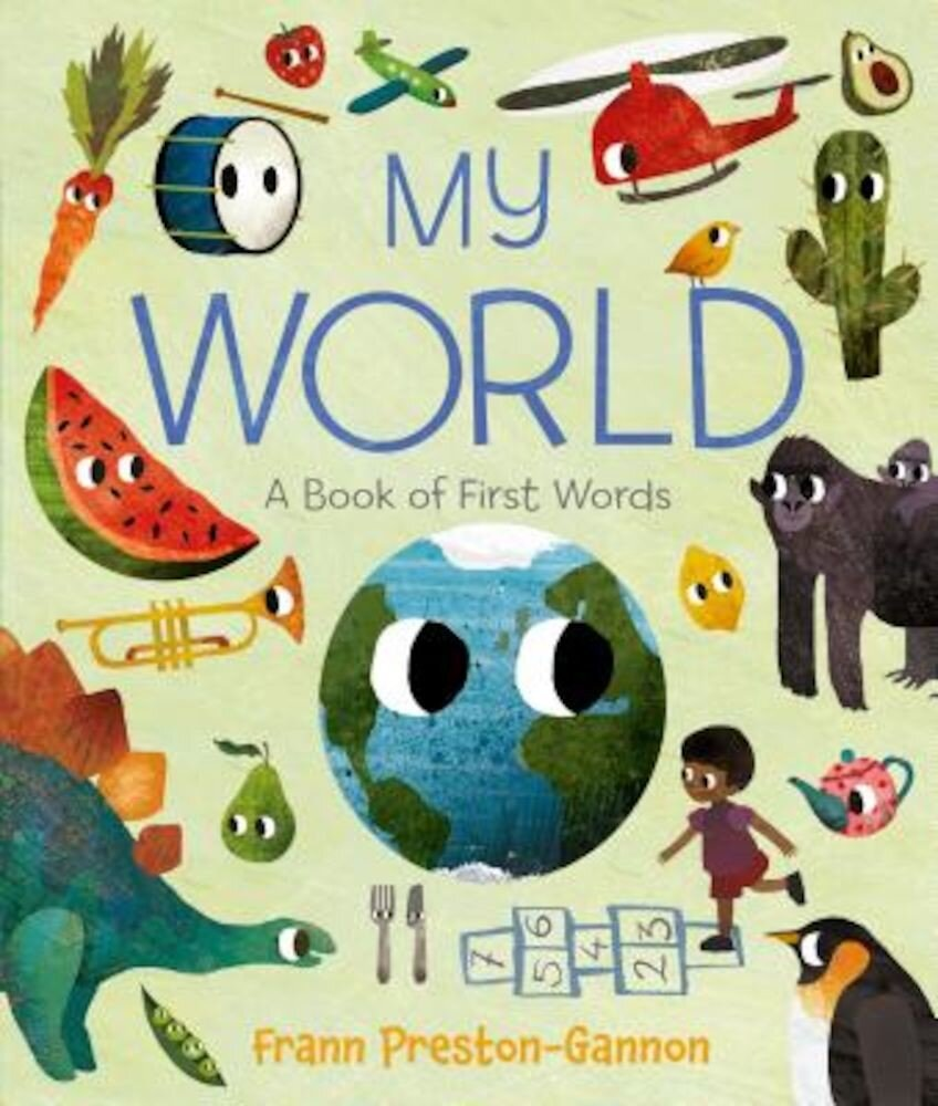 My World: A Book of First Words, Hardcover
