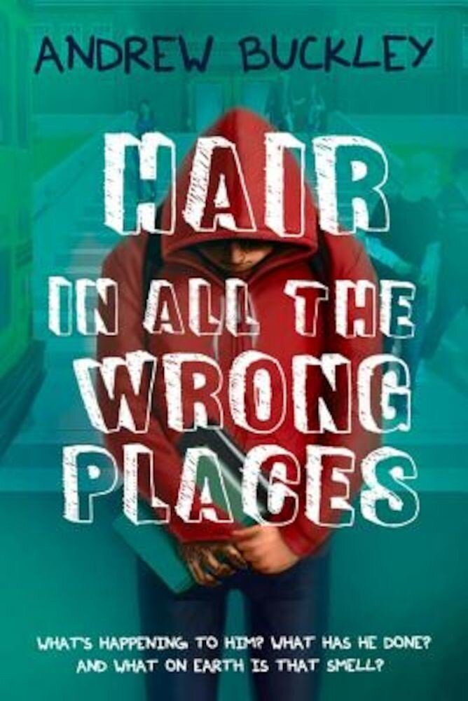 Hair in All the Wrong Places, Paperback