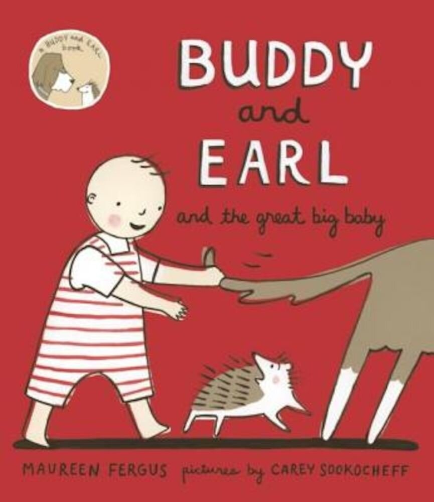 Buddy and Earl and the Great Big Baby, Hardcover
