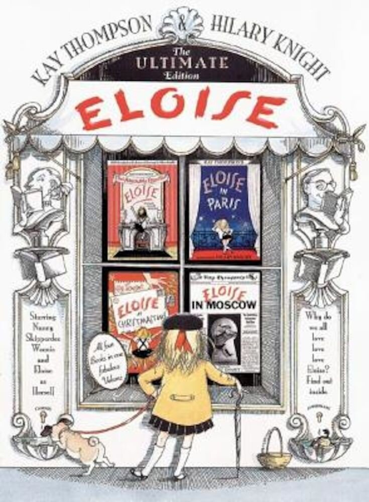 Eloise: The Ultimate Edition, Hardcover
