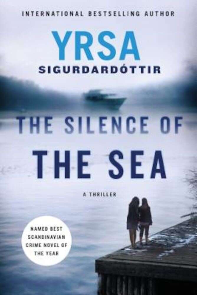 The Silence of the Sea: A Thriller, Paperback