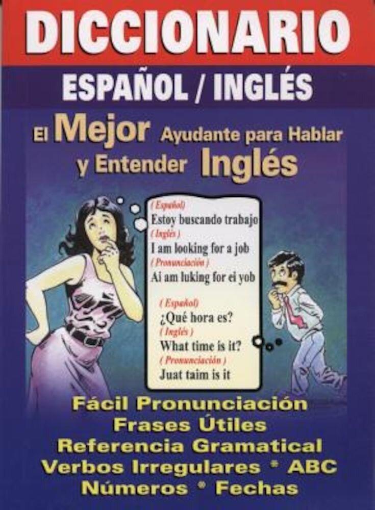 Diccionario Espanol/Ingles: Spanish/English Quick Translator, Paperback