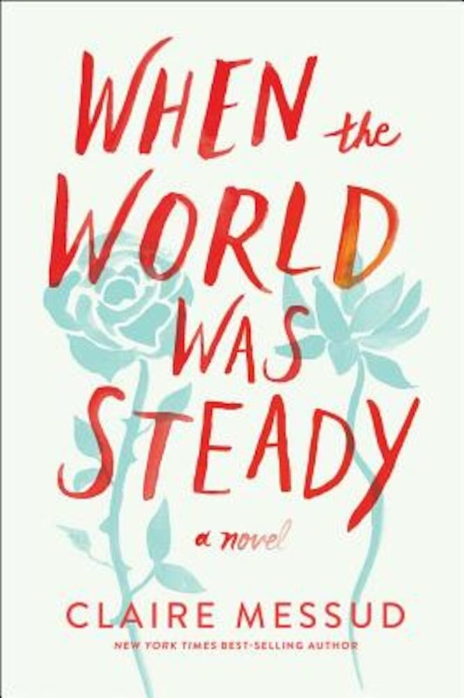 When the World Was Steady, Paperback