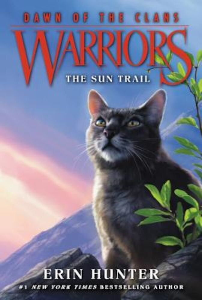 Warriors: Dawn of the Clans #1: The Sun Trail, Paperback