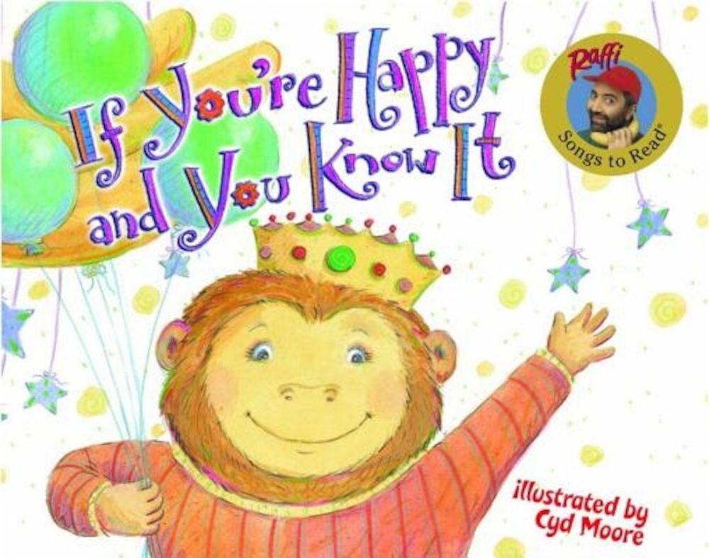 If You're Happy and You Know It, Hardcover