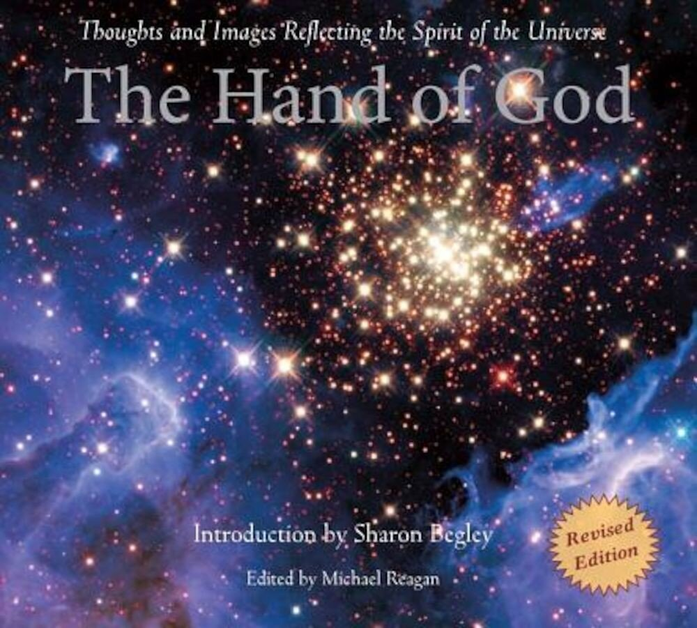 The Hand of God: Thoughts and Images Reflecting the Spirit of the Universe, Paperback