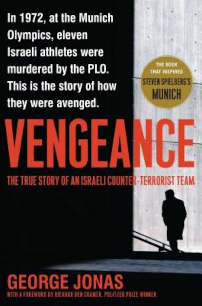 Vengeance: The True Story of an Israeli Counter-Terrorist Team, Paperback