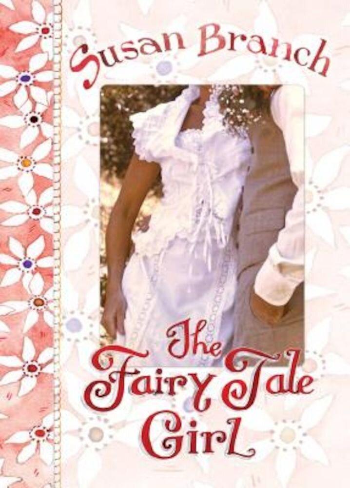 The Fairy Tale Girl, Hardcover
