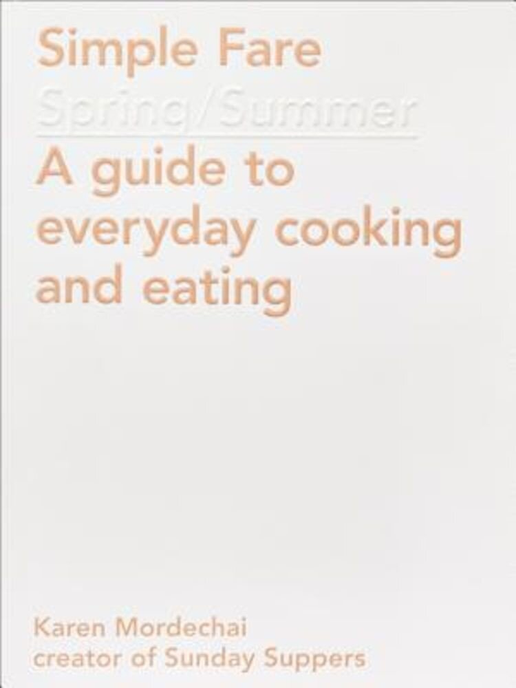 Simple Fare: Spring and Summer, Paperback