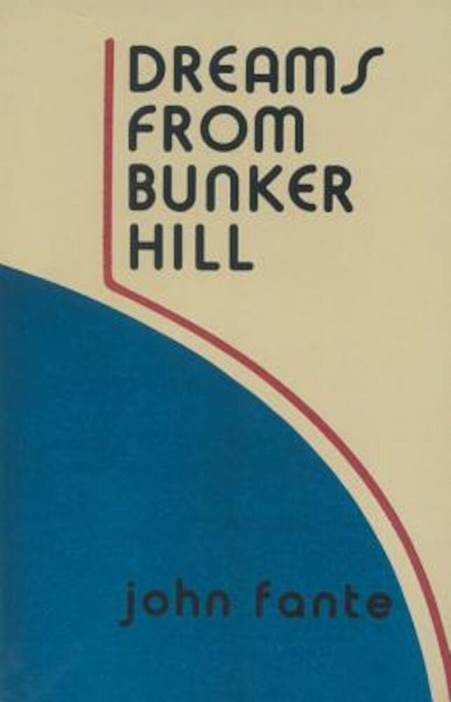 Dreams from Bunker Hill: An Origin Story, Paperback