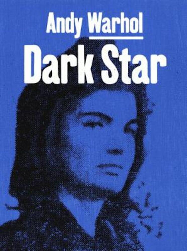 Andy Warhol: Dark Star, Hardcover