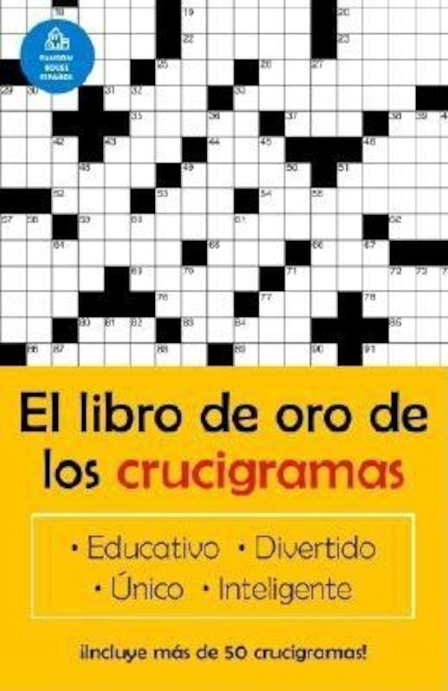 El Libro de Oro de Los Crucigramas = The Golden Book of Crossword Puzzles, Paperback