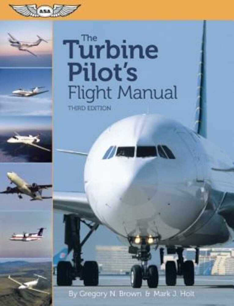 The Turbine Pilot's Flight Manual, Paperback