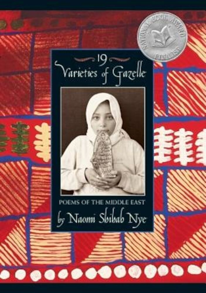 19 Varieties of Gazelle: Poems of the Middle East, Paperback