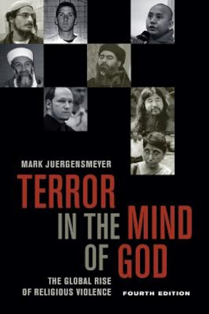 Terror in the Mind of God, Fourth Edition: The Global Rise of Religious Violence, Paperback