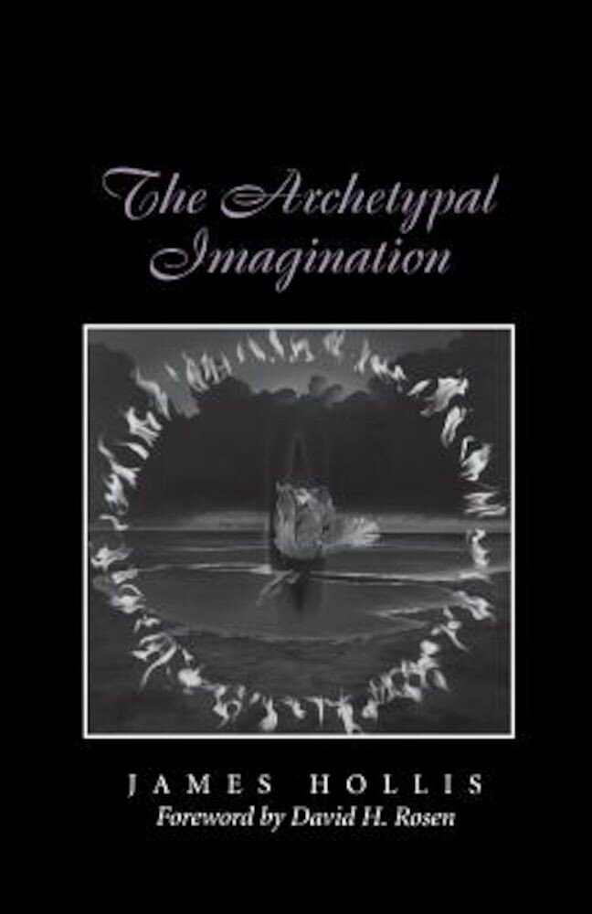 The Archetypal Imagination, Paperback