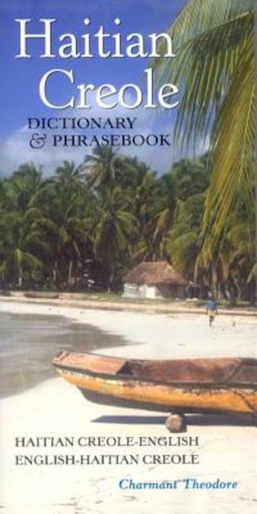 Haitian Creole Dictionary & Phrasebook: Haitian Creole-English/English-Haitian Creole, Paperback