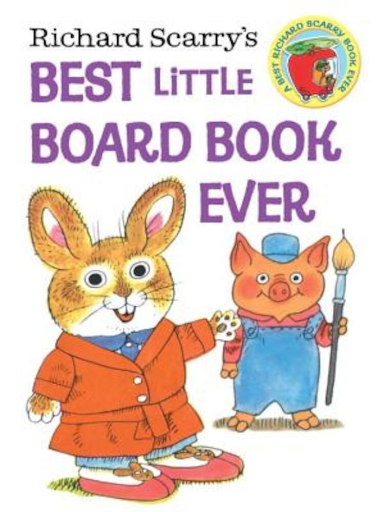 Richard Scarry's Best Little Board Book Ever, Hardcover
