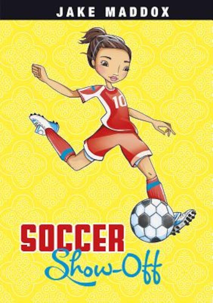 Soccer Show-Off, Paperback